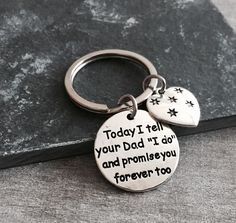 "Today I tell your Dad ""I do"" and promise you forever too, Step Daughter, Daughter of the Groom, Silver Keychain, Silver Keyring, From Bride by SAjolie, $16.95 USD"