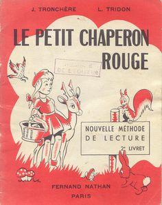 Tronchère, Tridon, Le petit chaperon rouge (2e livret)