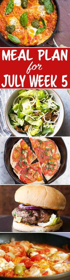 Here's your meal plan for the last week of July! We've got Veggie Shakshuka, Skillet Pizzas, Cod with Tomatoes, and more! Clean Eating Meal Plan, Clean Eating Recipes, Healthy Eating, Cooking Recipes, Simply Recipes, Easy Recipes, Good Healthy Recipes, Whole Food Recipes, Easy Weeknight Dinners