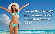 How to #BuyPhen375 from #Walmart, #GNC or #Amazon Store in USA?  http://www.phen375online2016.com/   #Phen375   #Dietpills   #AppetiteSuppressant   #Phen375Store   #USA