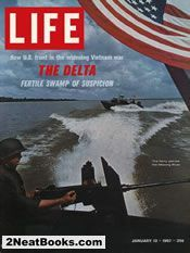 Navy patrol in Mekong River  life magazine cover; 13 Jan 1967