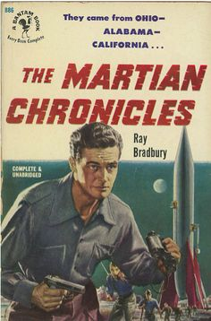 The Martian Chronicles by Ray Bradbury (1951)  Source: Swallace99