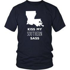 Louisiana Kiss my southern sass State T-shirt