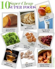 Cheap SUPER foods that are really good for you. Eat healthy on a budget