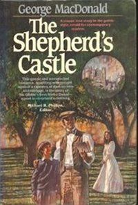 The Shepherds Castle - George MacDonald   A superb reading...I never been so scared and challenged by a book before!