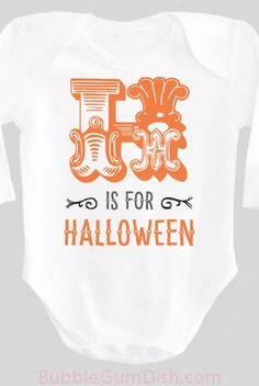 H is for Halloween Shirt Alphabet Letter H Baby Bodysuit OnePiece Baby Outfit with Saying for New Babies & Toddlers