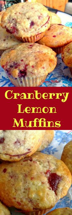 Cranberry Lemon Muffins...... Incredibly easy recipe and of course very tasty! Lemon Cranberry Muffins, Lemon Muffins, Cranberry Recipes Low Sugar, Easy Cranberry Sauce, Baking Muffins, Cranberry Bread, Mini Muffins, Muffin Bread, Muffin Tins