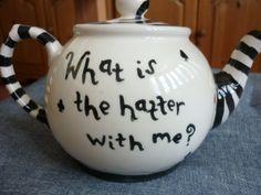 Crazy Teapots   Mad Hatter Teapot 1 by AliceInAutumn on DeviantArt