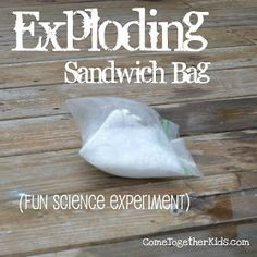 Exploding Sandwich Bag - science experiment ***Must use old style ziploc bags - NOT the ones with the slider zip***