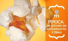 Pipoca: um estouro em antioxidantes e fibras