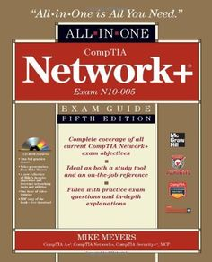 CompTIA Network+ Certification All-in-One Exam Guide, 5th Edition (Exam N10-005) by Michael Meyers, http://www.amazon.com/dp/0071789227/ref=cm_sw_r_pi_dp_bKz7qb0DS7VQY