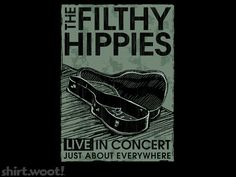 The Filthy Hippies shirt.woot.com