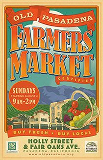 Old Pasadena : Farmers Market  Come see Mary Ashley perform on Feb 16: Just a 10 minute walk from LACM!