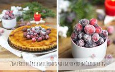 Zimt Brûlée Tarte mit Honig und gezuckerten Cranberries