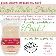 Limited edition Scentsy fragrance currently only available as a brick. Apple Butter Frosting. https://stephieme.scentsy.us/Buy/ProductDetails/36112