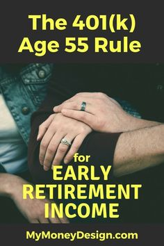 You can use the Age 55 Rule to start receiving penalty-free retirement income as soon as the year you turn Here's what you need to know. Retirement Money tips Retirement Advice, Investing For Retirement, Early Retirement, Investing Money, Retirement Planning, Retirement Savings, Retirement Funny, Retirement Strategies, Teacher Retirement