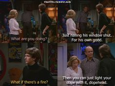 That '70s Show quote - Kitty, Red & Eric