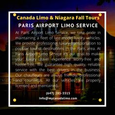 Paris Airport, Toronto Airport, Airport Limo Service, Service Canada, Business Travel, Niagara Falls, Books Online, Transportation, Tours