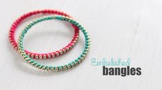 DIY: Embellished Pretty Bangles
