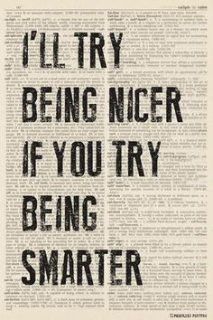 I'll Try Being Nicer If You Try Being Smarter (dictionary background) Poster