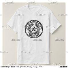 Texas Logo Your Text T-Shirt