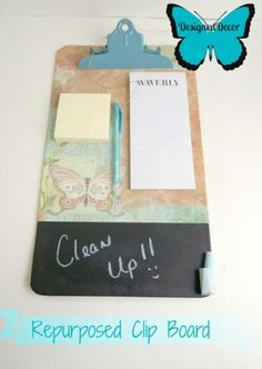 repurposing a clipboard to a message board. Love the black board paint on the bottom!