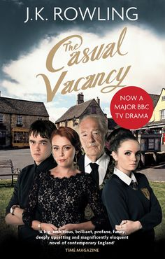The Casual Vacancy (2015) TV Mini-Series based on the book by J.K.Rowling