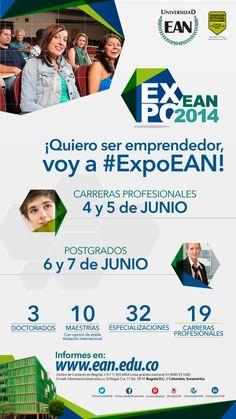 Quiero ser emprendedor, voy a #ExpoEAN 2014. #Carrreras #Especializaciones #Maestrías y #Doctorados Master's Degree, Female Doctor, Universe, News
