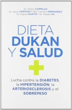 Dieta dukan y salud: Amazon.es: ALVARO CAMPILLO SOTO: Libros