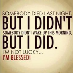 I'm blessed! You are too!