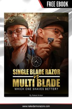 Out there on the online forums, discussions can get heated when discussing the merits or demerits of a single blade vs a multi blade razor.  If you're a newbie looking at buying your first razor, you can easily be distracted by all the competing arguments for both types of razors.  Get this FREE ebook and allow us to give you the low-down on which one gives the best shave.  #nakedarmor #wetshave #shaving #straightrazor #shavingsoap #shavingcream #guide #education #learning #ebook #free Shaving Soap, Shaving Cream, Single Blade Razor, Best Shave, Straight Razor, Free Ebooks, Naked, Good Things, Education