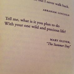 Mary Oliver quoted in Cheryl Strayed's _wild_