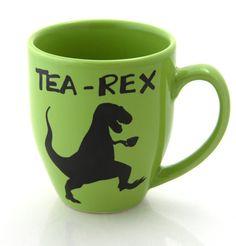 Tea Rex Teacup. Nuff said.   Community Post: 15 Killer Gifts All Dinosaur Fans Will Appreciate