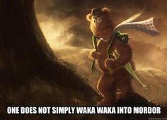 "One does not simply waka waka into Mordor - Funny Fozzie Bear from The Muppets as a variation on the ""one does not simply walk into Mordor"" meme. Die Muppets, Waka Waka, One Does Not Simply, Fraggle Rock, J. R. R. Tolkien, Funny Memes, Hilarious, Internet Memes, The Hobbit"