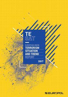 EU TERRORISM SITUATION AND TREND REPORT (TE-SAT) 2017