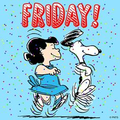 ' Snoopy and Lucy Van Pelt do the Beagle Happy Dance. Snoopy Friday, Happy Friday, Snoopy Love, Snoopy And Woodstock, Peanuts Cartoon, Peanuts Snoopy, Friday Dance, Viernes Friday, Lucy Van Pelt