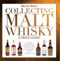 Collecting Malt Whisky: A Price Guide