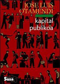 """Kapital publikoa"" (Otamendi, Jose Luis)"