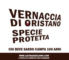 He who drinks sardinian vernaccia, will turn 100 y.o!
