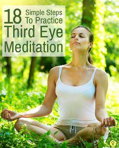 18 Simple Steps To Practice Third Eye Meditation : The Third Eye meditation revolves around the six Chakra of consciousness.