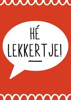 http://www.bybean.nl/9184089/kaartje-he-lekkertje