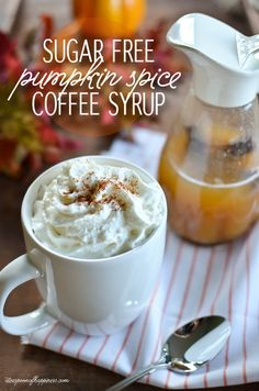 Sugar Free Pumpkin Spice Coffee Syrup - ateaspoonofhappiness.com