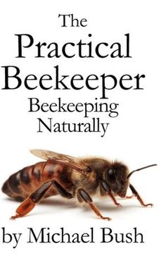 Great beekeeping books give thorough instructions for the practice. We researched the best beekeeping books that can help you learn the basics before you start. Beekeeping Books, Backyard Beekeeping, Top Bar Hive, Raising Bees, Bee Happy, Save The Bees, Hobby Farms, Busy Bee, Bees Knees