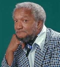 Red Foxx - born 12/09/1922 he died on 10/11/1991 at 69 years old
