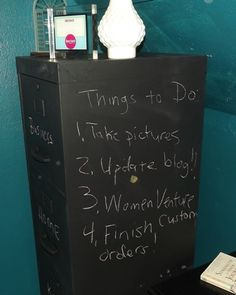 To do list. Chalkboard paint on a metal filing cabinet