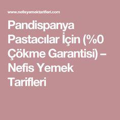 Pandispanya Pastacılar İçin (%0 Çökme Garantisi) – Nefis Yemek Tarifleri