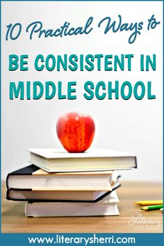 10 ways to be consistent with your middle school behavior management plan. #literarysherri #classroommanagement #behaviormanagement