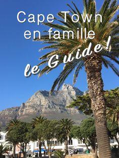 Un long week-end en famille au Cap Travel With Kids, Family Travel, Week End En Famille, Long Week-end, Africa Destinations, Les Continents, Cape Town, South Africa, How To Plan