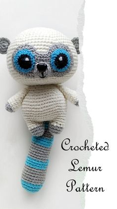 Magic LEMUR will be glad to appear in your house. Hallo,welcome to my shop ! Please note: Purchase of this item is for a digital PDF Crochet Pattern, not the actual finished toy in the photos! It is an Amigurumi pattern Crochet Animal Patterns, Stuffed Animal Patterns, Crochet Patterns Amigurumi, Amigurumi Doll, Crochet Animals, Stuffed Animals, Chat Crochet, Crochet Baby, Crotchet