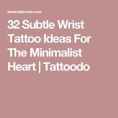 32 Subtle Wrist Tattoo Ideas For The Minimalist Heart | Tattoodo                                                                                                                                                                                 More